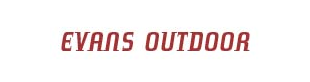EVANS OUTDOORS